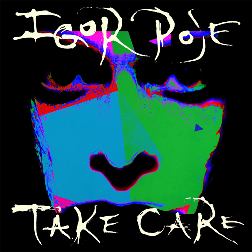 Igor Pose 'Take Care'